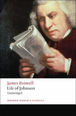 Life of Johnson By Boswell, James/ Chapman, R. W. (EDT)/ Rogers, Pat (INT)